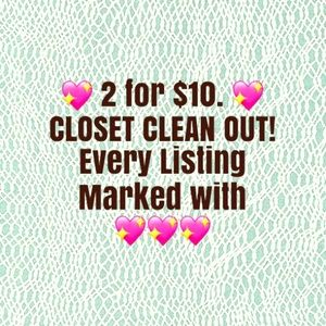 💖 Closet Clean Out. 2 for $10.